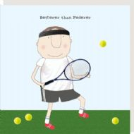 Rosie Made a Thing 'Better than Federer' Card